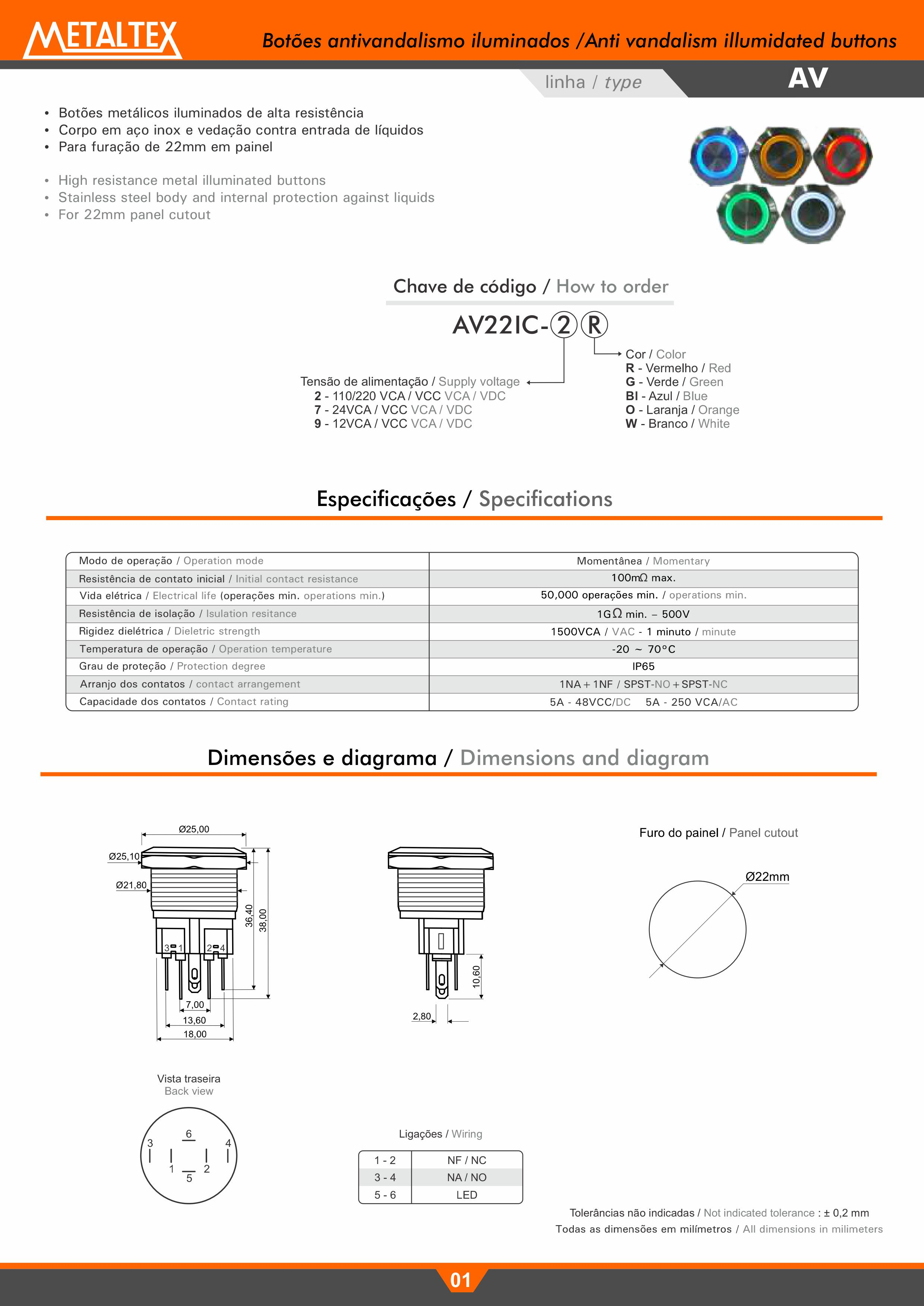 AUTOMAÇÃO METALTEX BOTAO ANTIVANDALISMO ILUMINADO AZUL 22MM-110/220VCA/CC AV22IC-2BL